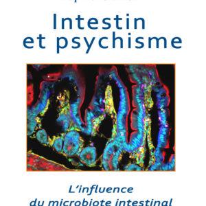 Intestins et psychisme. Delphine Bonnaud. 2019