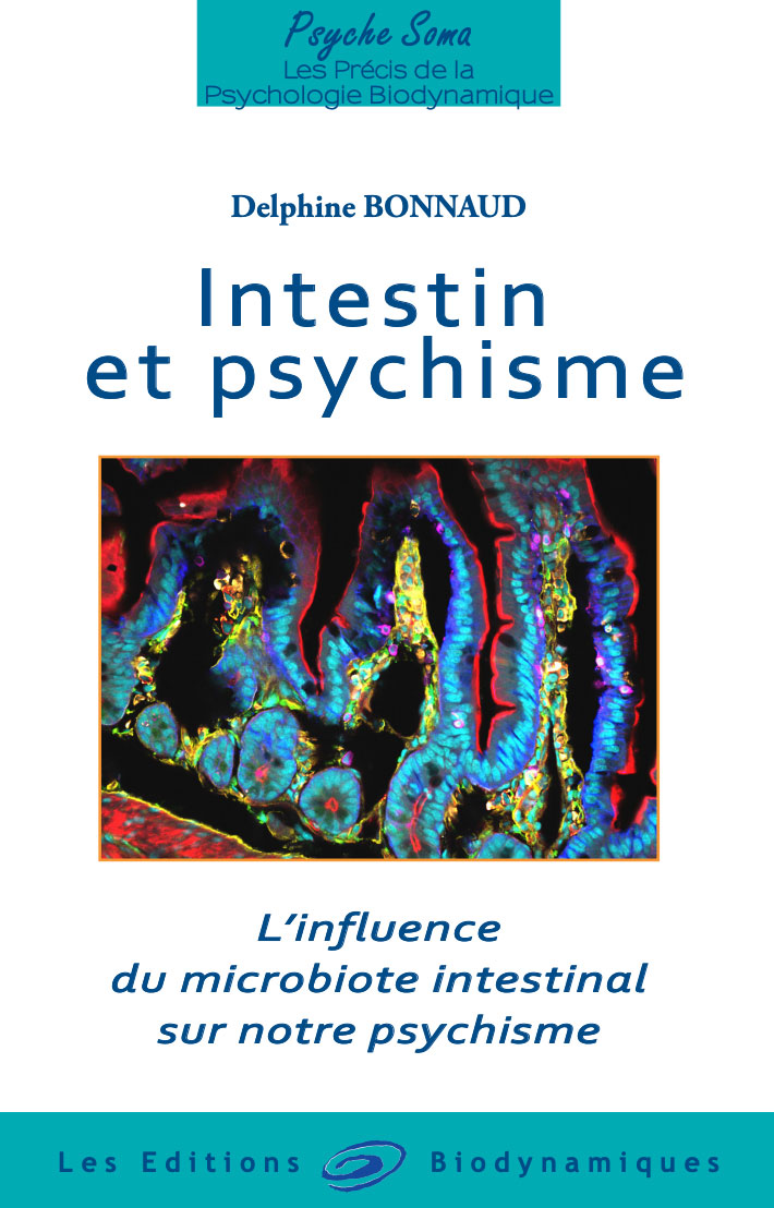 Intestins et psychisme. Delphine Bonnaud. 2019